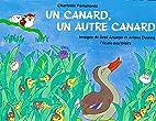 Canard, un autre canard (un) by Aruego