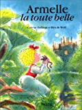 Hellings, Colette: Armelle la toute belle (French Edition)