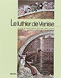 Clément, Claude: Le luthier de Venise (French Edition)