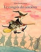 Le Congrès des sorcières by Sylvie…