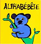 Alphabébête by…
