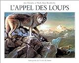 Murphy, Jim: L'appel des loups (French Edition)