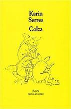 Colza by Karin Serres