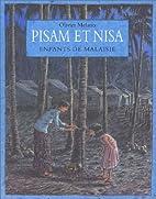 Pisam et Nisa. Enfants de Malaisie by…