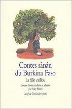 Contes sanan du Burkina Faso : La Fille…