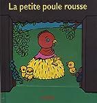 la petite poule rousse by Kimiko