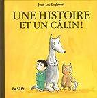 Une histoire et un câlin ! by Jean-Luc…
