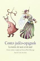 Contes judéo-espagnols : La mariée de…