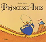 Martine Bourre: Princesse Ines (French Edition)