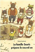 La famille Souris prépare le nouvel an - Kazuo Iwamura
