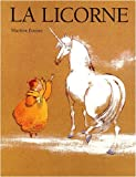 Martine Bourre: La licorne (French Edition)