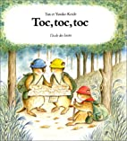 Toc, toc, toc by Tan Koide