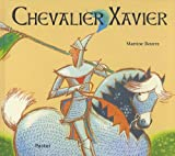 Martine Bourre: Chevalier Xavier (French Edition)