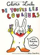 Colorie Lulu de toutes les couleurs (French…