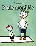 Poule mouillée by Emile Jadoul