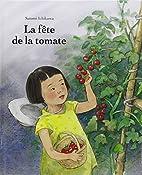 La fête de la tomate by Satomi Ichikawa