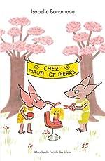 Chez Maud et Pierre - Isabelle Bonameau