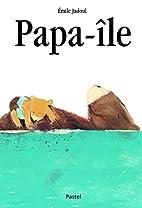 Papa-île by Emile Jadoul