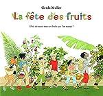 La Fête des Fruits -