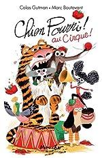 Chien Pourri au Cirque - Marc Boutavant
