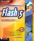 Sanders, Bill: Flash 5: Atelier créatif (French Edition)