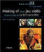 Making of d'un jeu vidéo : Les personnages…