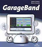 Daniel Ichbiah: GarageBand (French Edition)