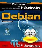 Debian GNU/Linux by Raphaël Hertzog