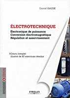 Electrotechnique tome 2 : Electronique de…