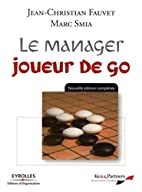 Le manager joueur de go (French Edition) by…