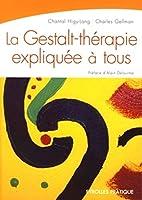 La Gestalt-thérapie expliquée…