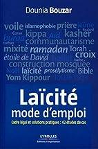Laïcité mode d'emploi:…