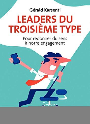 leaders-du-troisieme-type-pour-redonner-du-sens-a-notre-engagement-illustrations-de-clod