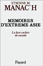 Mémoires d'extrême-Asie:…