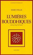 Lumières bouddhiques by Marco Pallis