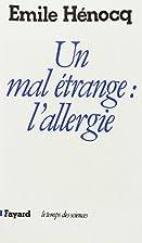 Un Mal étrange: l'allergie by…