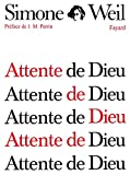 Weil, Simone: Attente de Dieu (French Edition)