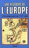 Weber, Eugen: Une histoire de l'Europe (French Edition)