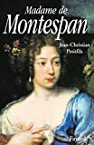 Petitfils, Jean Christian: Madame De Montespan