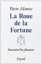 La Roue de la fortune: souvenirs d'un…