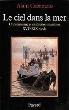 Le ciel dans la mer: Christianisme et…