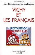 Le R©♭gime de Vichy et les Fran©ʹais by…