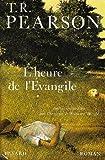 T. R Pearson: L'heure de l'evangile (French Edition)