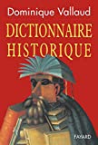 Vallaud, Dominique: Dictionnaire Historique