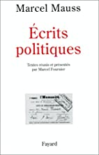 Ecrits politiques (French Edition) by Marcel…