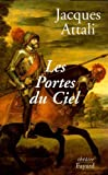 Attali, Jacques: Les portes du ciel: Piece en cinq actes (French Edition)
