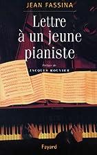 Lettre à un jeune pianiste by Jean…