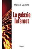 Castells, Manuel: La Galaxie Internet