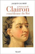 Mademoiselle Clairon by Jacques Jaubert