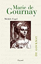 Marie de Gournay : itinéraires…